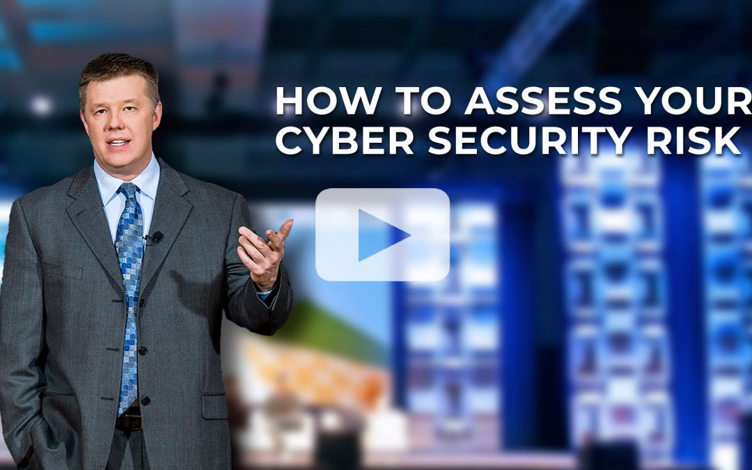 Brian Self shares how we can prioritize our actions and manage our cyber security risks.